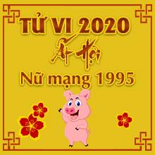 Luận Tử Vi Tuổi Ất Hợi Năm 2020 Nữ Mạng #1995 - #Vận Hạn Đeo Bám