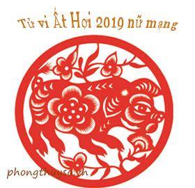 tu-vi-tuoi-at-hoi-nam-2019-nu-mang